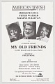 """View Flier advertising """"My Old Friends"""" at the American Jewish Theatre digital asset number 0"""