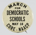 View Pinback button for a 1964 March for Democratic Schools digital asset number 0