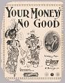 View <I>Your Money's No Good</I> digital asset number 0