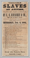 """View Broadside advertising """"Valuable Slaves at Auction"""" in New Orleans digital asset number 0"""