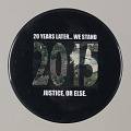 """View Pinback button stating """"20 Years Later...We Stand"""", from MMM 20th Anniversary digital asset number 0"""
