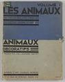 View <I>Les Animaux vus par les Meilleurs Animaliers: Volume 1 Animaux Décoratif</I> digital asset number 0