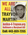"""View Poster reading """"WE ARE ALL TRAYVON MARTIN!"""" used at Baltimore protests digital asset number 0"""