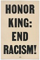 """View Placard stating """"HONOR KING: END RACISM"""" carried in 1968 Memphis March digital asset number 0"""