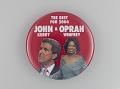 View Pinback button supporting Oprah Winfrey as John Kerry's running mate digital asset number 0