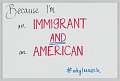 "View Sign from Women's March on Washington with ""...I'm an Immigrant and an American"" digital asset number 0"