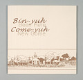 View <I>Bin-yuh, come-yuh = Been here, new come</I> digital asset number 15