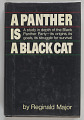 View <I>A Panther is a Black Cat: a Study in Depth of the Black Panther Party - its Origins, its Goals, its Struggle for Survival</I> digital asset number 0