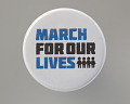 View Pinback button for March For Our Lives digital asset number 0