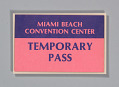 View Temporary pass for the Miami Beach Convention Center digital asset number 0