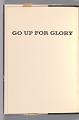 View <I>Go Up For Glory</I> digital asset number 2