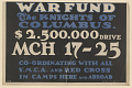 View Back of Our Boys - Back of Our Government New York Catholic War Fund ... $2,500,000 Drive Co-Ordinating With All Y.M.C.A. And Red Cross ... (March 17-25). National Catholic War Council - Knights of Columbus. digital asset: Back of Our Boys - Back of Our Government New York Catholic War Fund ... $2,500,000 Drive Co-Ordinating With All Y.M.C.A. And Red Cross ... (March 17-25). National Catholic War Council - Knights of Columbus