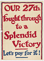 View Our 27th Fought Through to a Splendid Victory Let's Pay for It! Keep Your W.S.S. And Buy More digital asset: Our 27th Fought Through to a Splendid Victory Let's Pay for It! Keep Your W.S.S. And Buy More