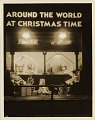 """View Around the World at Christmas Time [Macy's Christmas display window : black-and-white photoprint]. """"Red Star Express,"""" """"The New Photo Service, New York City, NY"""" digital asset: Around the World at Christmas Time [Macy's Christmas display window : black-and-white photoprint]. """"Red Star Express,"""" """"The New Photo Service, New York City, NY"""""""
