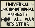 View Unconditional Amnesty for All War Resisters / A Single Type Discharge For All Vets digital asset number 0