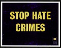 View Stop Hate Crimes digital asset number 1