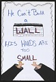 View He Can't Build a Wall His Hands are Too Small digital asset number 1