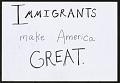 View Immigrants Make America Great digital asset number 0
