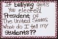 View Bully ≠ Presidential Material digital asset number 1