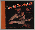 View The Old Chisholm Trail; Green Grow the Lilacs digital asset number 0