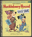 View <i>Huckleberry Hound Safety Signs</i> digital asset number 0