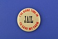 View Time in Jail, Protest Pin digital asset number 0