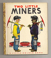 View <i>Two Little Miners</i> digital asset number 0