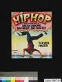 View Hip Hop: The Illustrated History of Break Dancing, Rap Music, and Graffiti digital asset number 2
