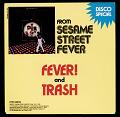 View Sesame Street Fever; Trash digital asset number 0
