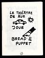 View Bread and Puppet Theater, Le Theatre de Rue Joue digital asset: Bread and Puppet Theater program