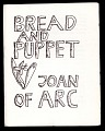 View Bread and Puppet, Joan of Arc digital asset: Bread and Puppet Theater program