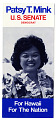 View Patsy T. Mink U.S. Senate For Hawaii For The Nation digital asset number 0