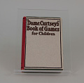 View 'Dame Curtsey's' Book of Games for Children edited by Ellye Howell Glover digital asset number 0