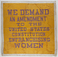 View Woman Suffrage Banner, 1914-1917 digital asset number 1
