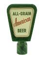"""View Beer Tap Knob, """"All-Grain American Beer"""" digital asset number 0"""