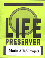 View Marin AIDS Project LIFE PRESERVER Condom digital asset number 8
