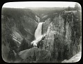 View [Yellowstone National Park]: Lower Yellowstone Falls. digital asset: [Yellowstone National Park] [lantern slide]: Lower Yellowstone Falls.