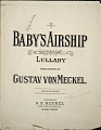 View Baby's airship : lullaby / words and music by Gustav von Meckel digital asset number 0