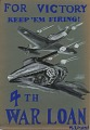 "View For victory / keep 'em firing / 4th / war loan [homemade war poster : painting] digital asset: Posters, ""For Victory Keep 'Em Flying"""