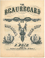 "View The Beauregard Manassas Quick-Step [sheet music] digital asset: ""The Beauregard"""