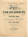 "View Boys / keep your powder dry. / Soldier's Song [sheet music] digital asset: ""Boys Keep Your Powder Dry"""