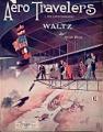 View Aero travelers = Die Luftschwärmer : waltz / by Anton Weiss digital asset number 1