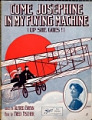 View Come Josephine in my flying machine : up she goes / words by Alfred Bryan ; music by Fred Fischer digital asset number 1