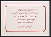 view An invitation from the Art Institute of Chicago to a gala reception and preview of the exhibition <em>Joseph Cornell</em> digital asset number 1