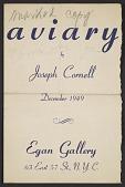 view Aviary by Joseph Cornell: December 1949, Egan Gallery, N.Y.C. digital asset number 1