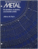 view Proof for the book jacket of <em> Textile Techniques in Metal</em> digital asset: cover