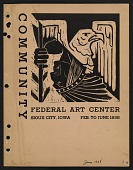 """view Bulletin cover entitled """"Community Federal Art Center Sioux City, Iowa Feb. to June 1938."""" digital asset number 1"""