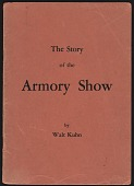 view Booklet, Story of the Armory Show by Walt Kuhn digital asset: Booklet, Story of the Armory Show by Walt Kuhn