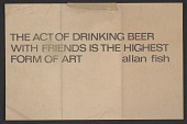 view THE ACT OF DRINKING BEER WITH FRIENDS IS THE HIGHEST FORM OF ART digital asset number 1