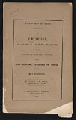"""view Lectures, """"A Discourse Delivered on Thursday, May 3, 1827…Before the National Academy of Design"""" digital asset: Lectures, """"A Discourse Delivered on Thursday, May 3, 1827…Before the National Academy of Design"""""""